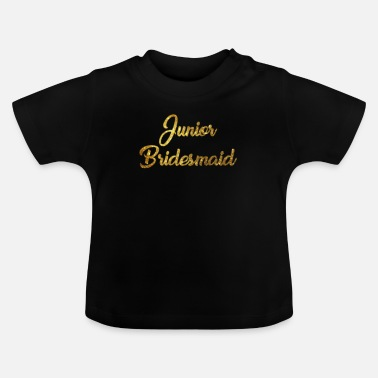 Family Junior Daughter Mom Father Junior Bridesmaid - Baby T-Shirt