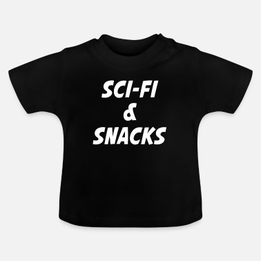 Scifi Scifi en snacks - Baby T-shirt