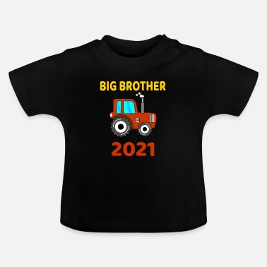 Brother Big Brother Tractor Big Brother 2021 tractor - Baby T-Shirt