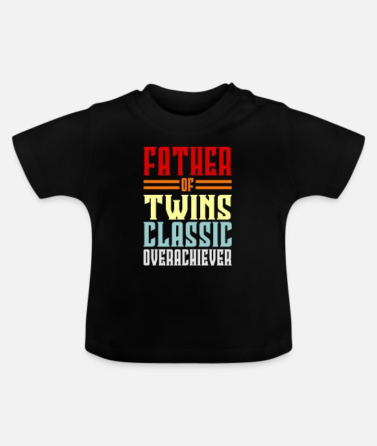Father's Day Baby T-Shirts - Dad Dad Dad's Gift Dad Father's Day Birthday - Baby T-Shirt black