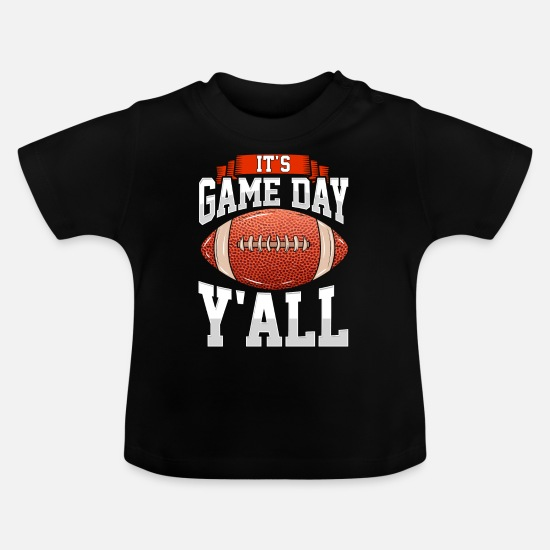 Birthday Baby Clothes - Awesome It's Gameday Y'all Football Tailgating - Baby T-Shirt black