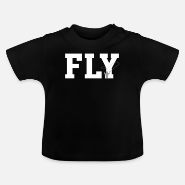 Fly FLY - fly fishing, fly fishing - Baby T-Shirt
