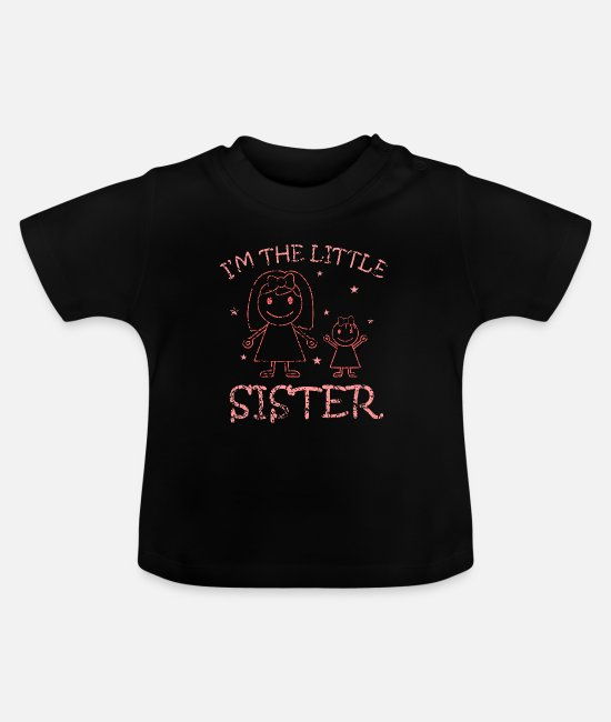 Little Sister Baby Clothes - Little Sister Little Sister Gift - Baby T-Shirt black