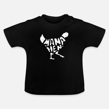 Mama Chicken Hen Mothers Day Gift - Baby T-Shirt
