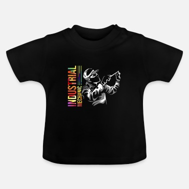 Mothers Day Industrial mechanic gift - Baby T-Shirt