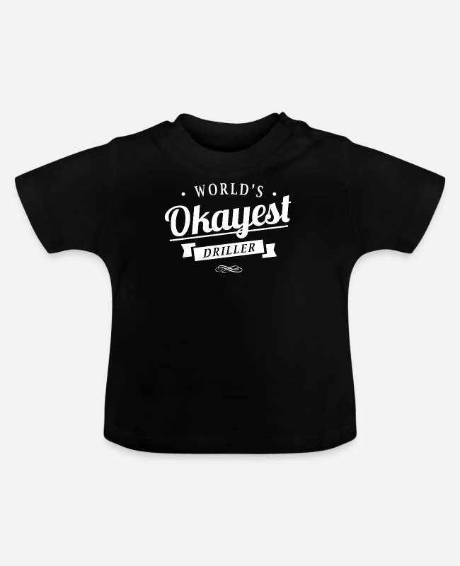 Office Baby T-Shirts - Driller Shirt For Men And Women - Baby T-Shirt black