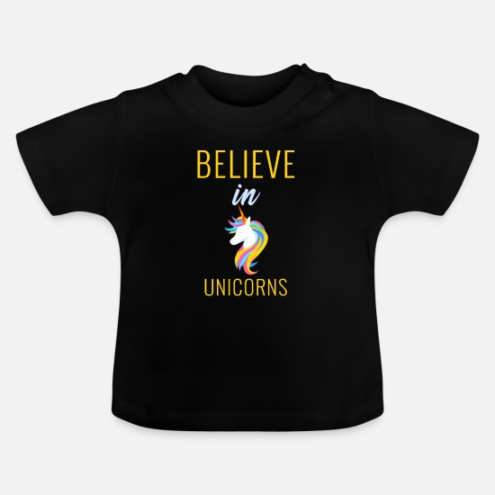 Funny Unicorn Baby Clothes - Believe in Unicorns - Unicorn Designs - Baby T-Shirt black