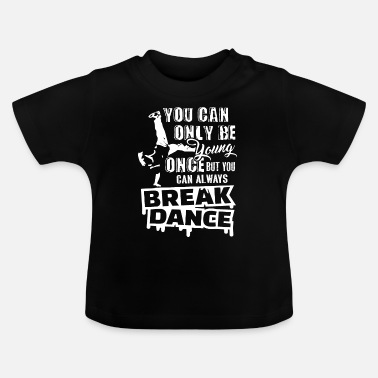 Breakdance Breakdance Aina Breakdance - Vauvan t-paita