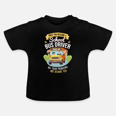 College Bus Driver School Bus - Baby T-Shirt