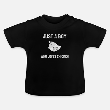 Hahn Just A Boy Who Loves Chicken - Hühner Männer Shirt - Baby T-Shirt
