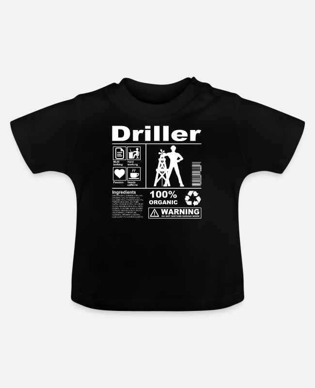 Occupation Baby T-Shirts - Driller Product Description - Baby T-Shirt black