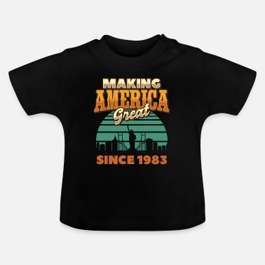 Anti Making America Great Since 1983 Vintage Birthday - Baby T-Shirt