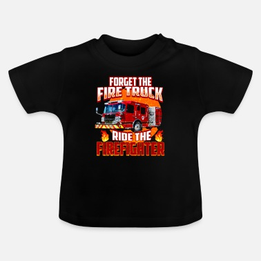 Truck Firefighter Firefighter Hero Father Gift - Baby T-Shirt