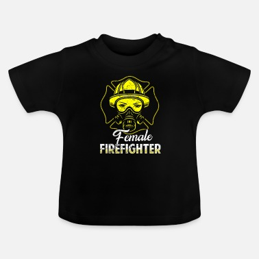 Fire Firefighter fire rescue heroine fire protection - Baby T-Shirt