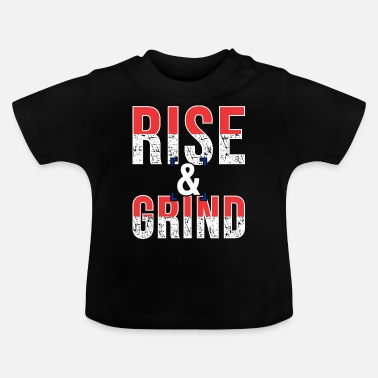 Geist Rise and grind - Baby T-Shirt