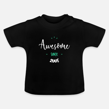 Since Awesome since 2008 - - T-shirt Bébé