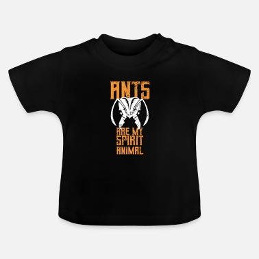 South America Ant ant hill queen gift - Baby T-Shirt