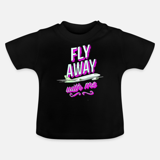 Love Baby Clothes - Fly away with me - Baby T-Shirt black