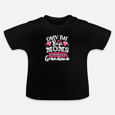 Granny Grandmother granny grandmother grandson mom gift - Baby T-Shirt