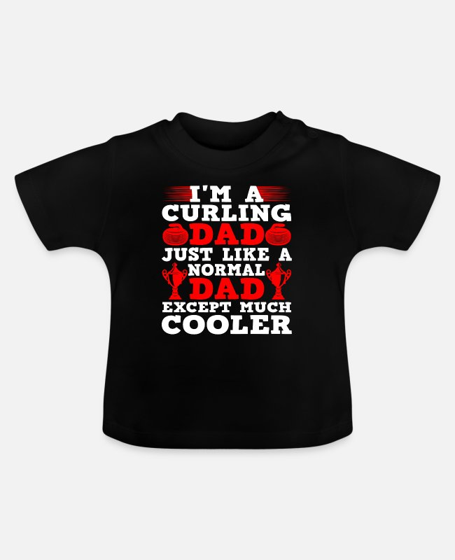 I'm A Curling Baby T-Shirts - Cool Curling Dad - Baby T-Shirt Schwarz