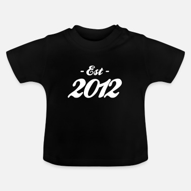 Established naissance - Established 2012 - T-shirt Bébé