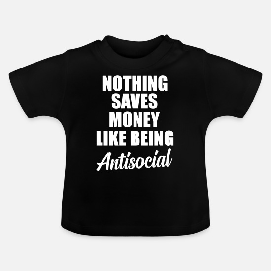 Typography Baby Clothes - antisocial quote - Baby T-Shirt black