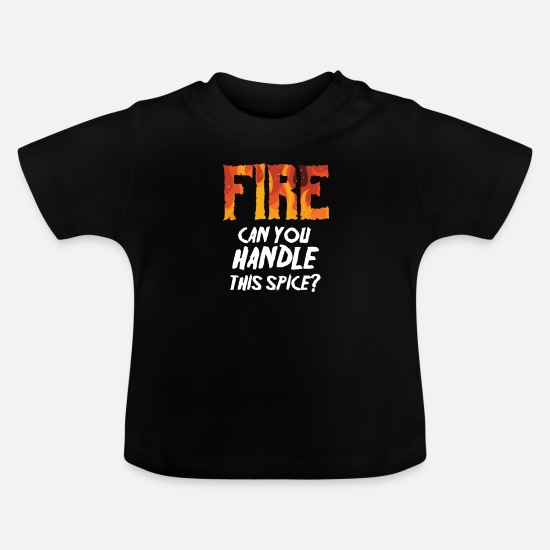 Mexican Baby Clothes - Taco Sharp Sharpness Chili Fire Fiery Gift - Baby T-Shirt black