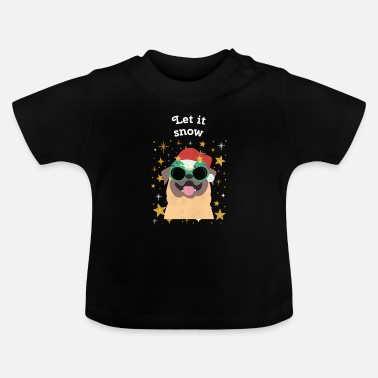 Let it snow Christmas Ugly Sweater Hund Weihnacht - Baby T-Shirt