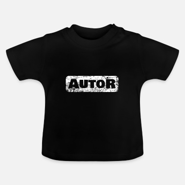 Author author - Baby T-Shirt