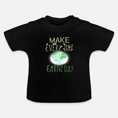 Save The Planet save the planet - Baby T-Shirt
