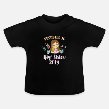 Big Sister Promoted to Big Sister 2019 Girl Teddy - Baby T-Shirt