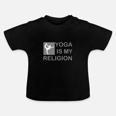 Religie Yoga is mijn religie. - Baby T-shirt