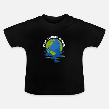 Change Climate change greenhouse effect - Baby T-Shirt