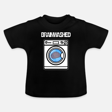 Machine brainwashing - Baby T-Shirt