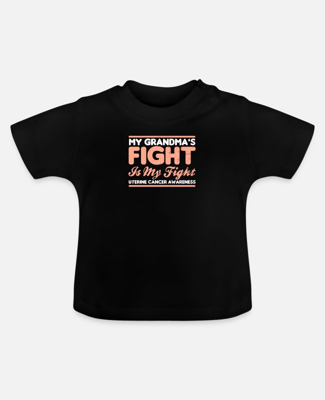 Cancer Survivor Baby T-Shirts - Uterine Cancer My Grandmas Fight is My Gift - Baby T-Shirt black