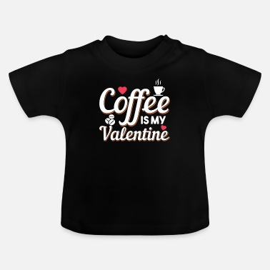 Friendship Womens Funny Valentine's Day Coffee Design - Baby T-Shirt