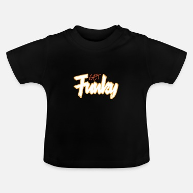 Funky Funky Get Funky Crazy Crazy - Baby-T-shirt
