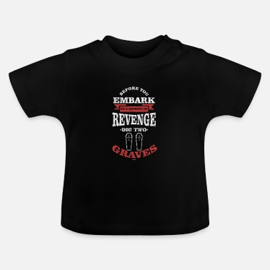 Grave Two Graves - Baby T-Shirt