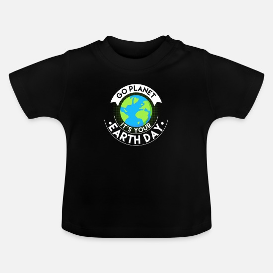 Earth Day Bebiskläder - Miljö Naturälskare Green Global Go Planet - T-shirt baby svart