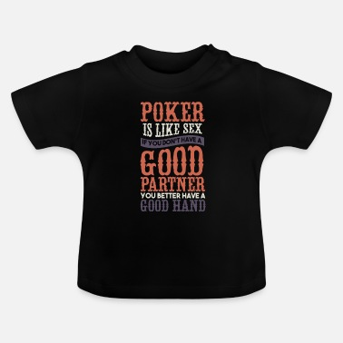 Hold'em Poker Texas Holdem gift I poker player - Baby T-Shirt
