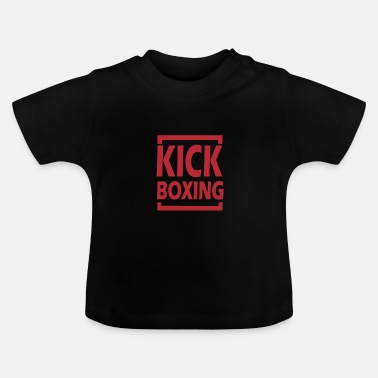 Kick-boxing KICK BOXING idea regalo - Maglietta per neonato