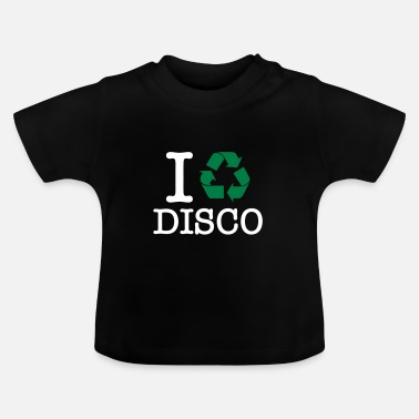 Turntablist I Recycle Disco - Baby T-Shirt