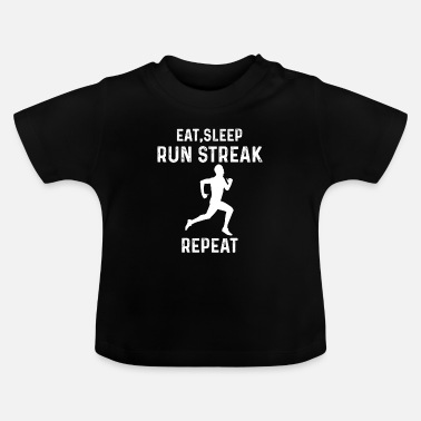 Streaker Eat Sleep Run Streak Repeat Funny Runner - Baby T-skjorte