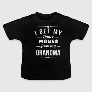 Step Dance Dance steps from my grandmother's grandmother's gift - Baby T-Shirt