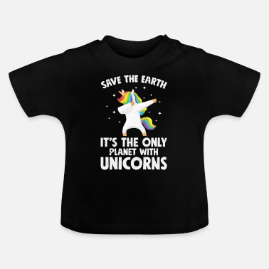 Unicorn Unicorns Save the earth - Baby T-Shirt