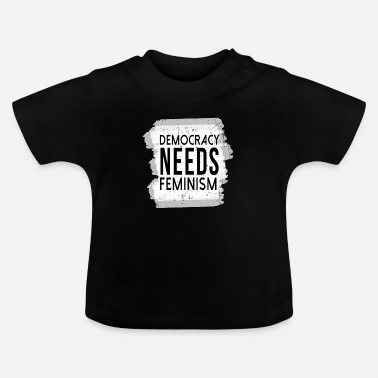 Democracy democracy - Baby T-Shirt