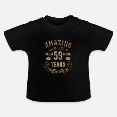 Zahl 59 Amazing perfect since 59 years - limited edition birthday gift rahmenlos - Baby T-Shirt