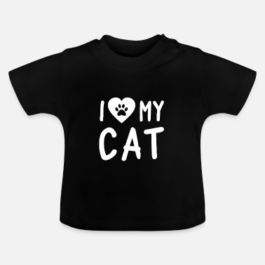 I Love My Cat I Love My Cat - T-shirt Bébé