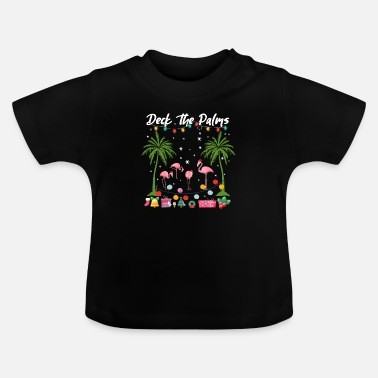 Presenteren Christmas Deck The Palms Pink Flamingo's Holiday - Baby T-shirt