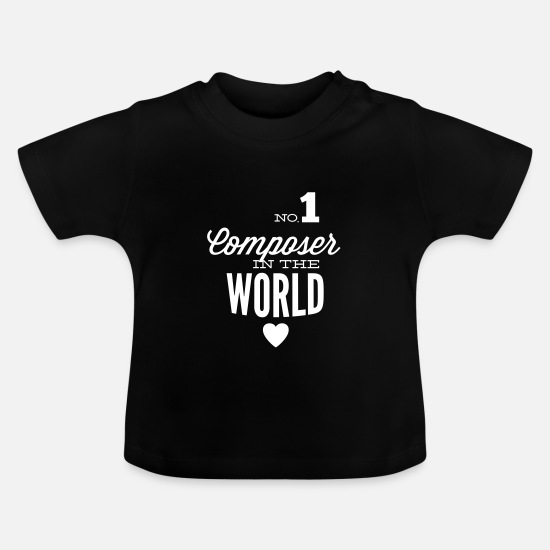 Singer Baby Clothes - Best composer in the world - Baby T-Shirt black